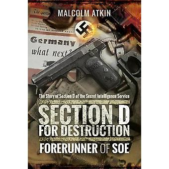 破壊 - マルコム ・ アトキン - 97814 によって SOE の前身のセクション D