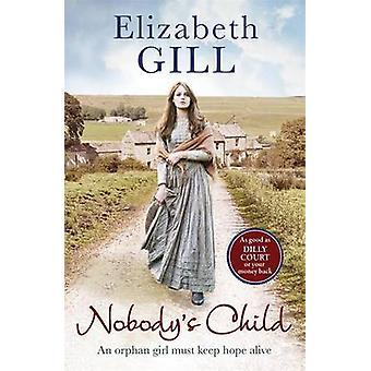 Nobody's Child by Elizabeth Gill - 9781784298968 Book