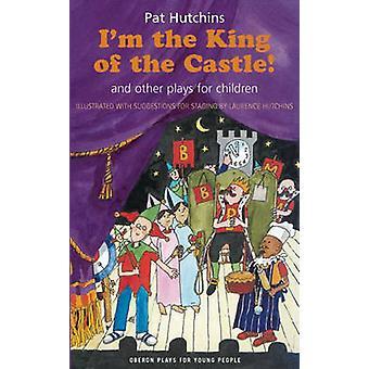 Jag är kungen på slottet - tre lekar - jag är kungen av slottet-