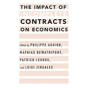 The Impact of Incomplete Contracts on Economics by Philippe Aghion -