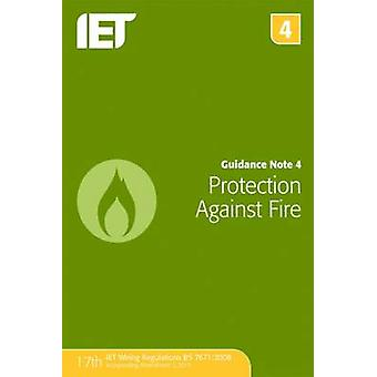 Guidance Note 4 - Protection Against Fire (7th Revised edition) by The