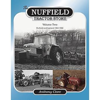 The Nuffield Tractor Story - v. 2 - Nuffield & Leyland 1963-1982 by Ant