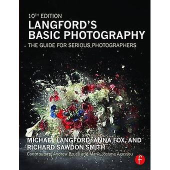 Langford's Basic Photography - The Guide for Serious Photographers (10