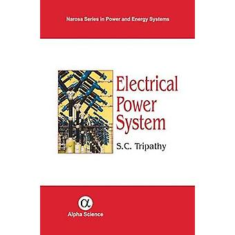 Electrical Power System by S.C. Tripathy - 9781842655016 Book