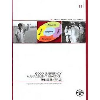 Goede Emergency Management praktijk - de Essentials - een gids voor de voorbereiding