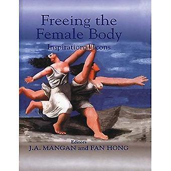 Frigjøre kvinnekroppen: inspirerende ikoner (Sport i det globale samfunnet)