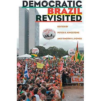 Democratic Brazil Revisited (Pitt Latin American Series)