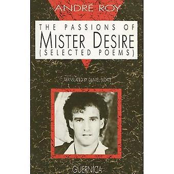 Le passioni di Mister desiderio: Poems selezionati