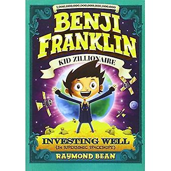 Investering (i overlyds romskip!) (Benji Franklin: Kid Zillionaire)