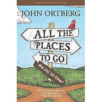 All die Orte zu gehen... Wie werden Sie wissen? Das Teilnehmerhandbuch
