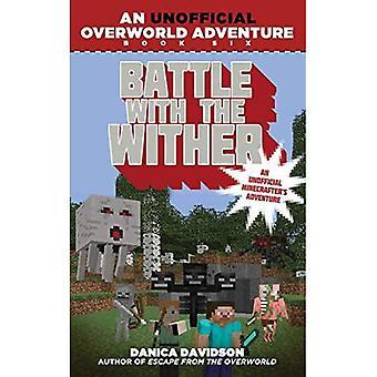 Bataille avec le garrot: livre 6: une aventure de Overworld officieux