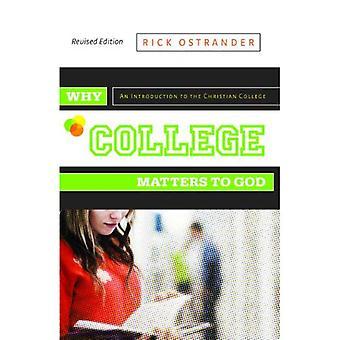 Waarom College is belangrijk voor God