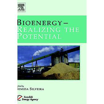 Bio-energie voor het realiseren van het potentieel van Silveira & Semida