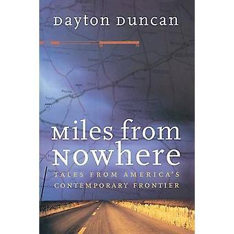 Mittemot ingenstans Tales från Americas internationell gräns av Duncan & Dayton