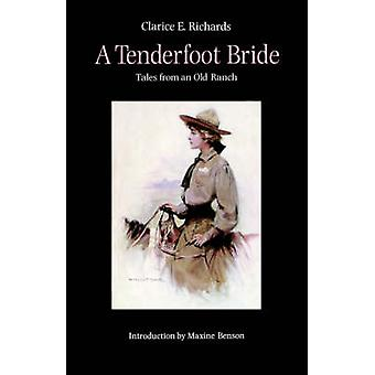 A Tenderfoot Bride by Richards & Clarice E.
