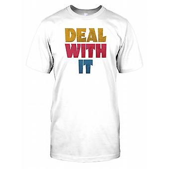 Håndtere det - sjovt citerer Herre T-shirt