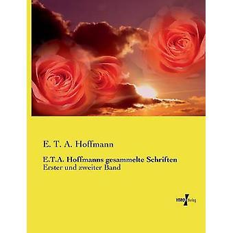 E.T.A. Hoffmanns gesammelte Schriften por Hoffmann & E. T. A.