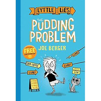The Pudding Problem by Joe Berger - 9781481470834 Book
