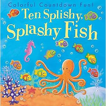 Ten Splishy Splashy Fish by Tiger Tales - 9781680104127 Book