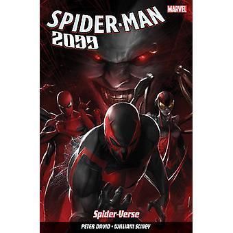 Spider-Man 2099 - Vol. 2 - Spider-Verse by Peter David - William Sliney
