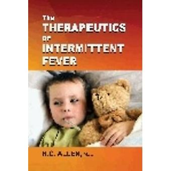 Therapeutics of Intermitent Fever by Henry C. Allen - 9788131917879 B