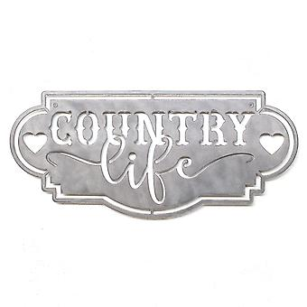 Country life - metal cut sign 17x8in