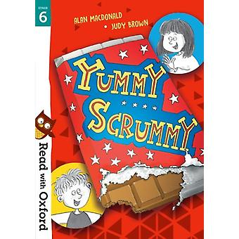 Read with Oxford Stage 6 Yummy Scrummy by Alan Macdonald