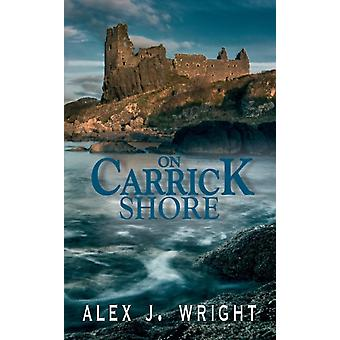 On Carrick Shore by Wright & Alex J.