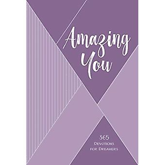 Amazing You 365 Devotions for Dreamers par Philippa Hanna