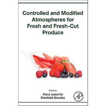 Kontrollerad och modifierad atmosfär för fresh och freshcut av Maria Gil