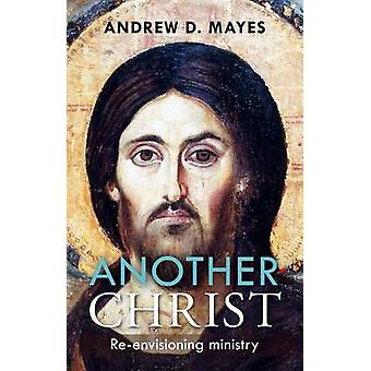Another Christ by Mayes & Andrew D.