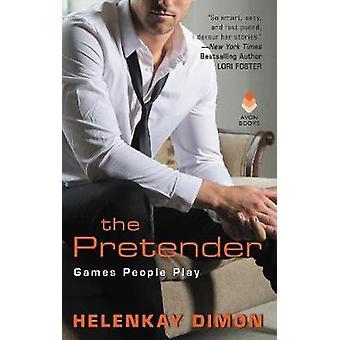 Teeskentelijä - HelenKay Dimonin romaani - 9780062692214 Kirja
