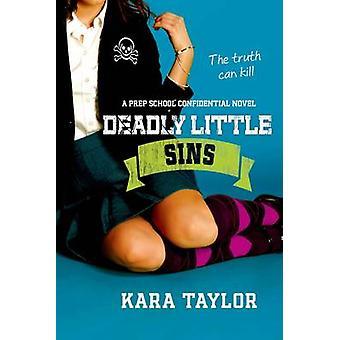 DEADLY LITTLE SINS par TAYLOR et KARA