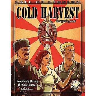Cold Harvest Roleplaying During the Great Purges Call of Cthulhu roleplaying 23143 by Bowser & Chad