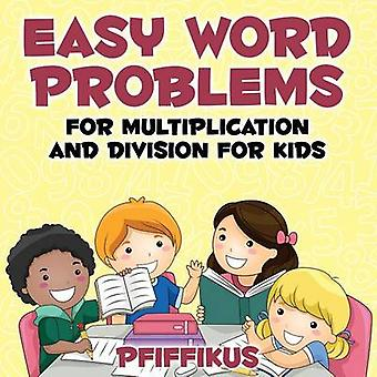 Easy Word Problems for Multiplication and Division for Kids by Pfiffikus