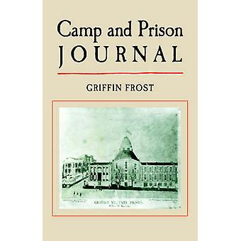 Camp and Prison Journal by Frost & Griffin