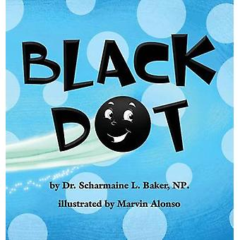 Black Dot by Baker & Dr. Scharmaine L