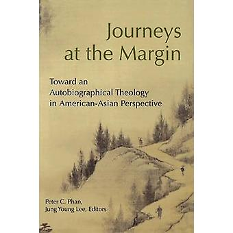 Journeys at the Margin by Phan & Peter C.