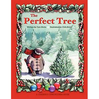 The Perfect Tree by Bivins & Thomas