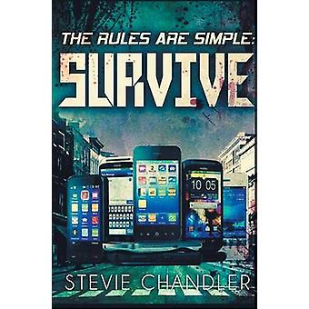 The Rules Are Simple SURVIVE by Chandler & Stevie