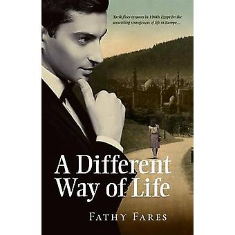 A Different Way of Life by Fares & Fathy