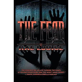 The Fear by Louise & Rae