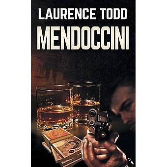 Mendoccini by Todd & Laurence