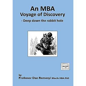 An MBA Voyage of Discovery by Remenyi & Dan