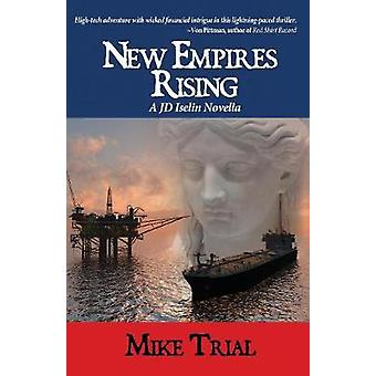 New Empires Rising by Trial & Mike
