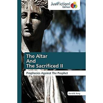 The Altar And The Sacrificed II by Reng David D.