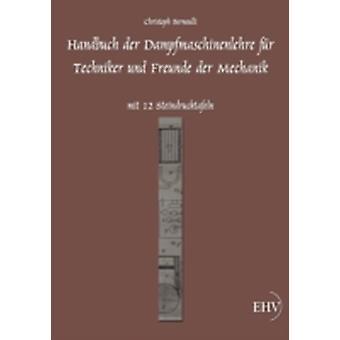 Handbuch der Dampfmaschinenlehre by Bernoulli & Christoph