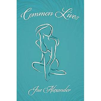 Common Lives by Jae Alexander