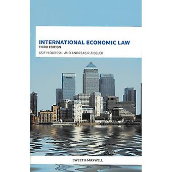 International Economic Law by Asif H. Qureshi - 9780414046153 Book