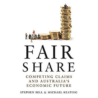 Fair Share - Competing Claims and Australia's Economic Future by Steph